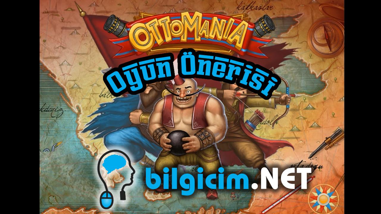 Oyun Önerisi Ottomania