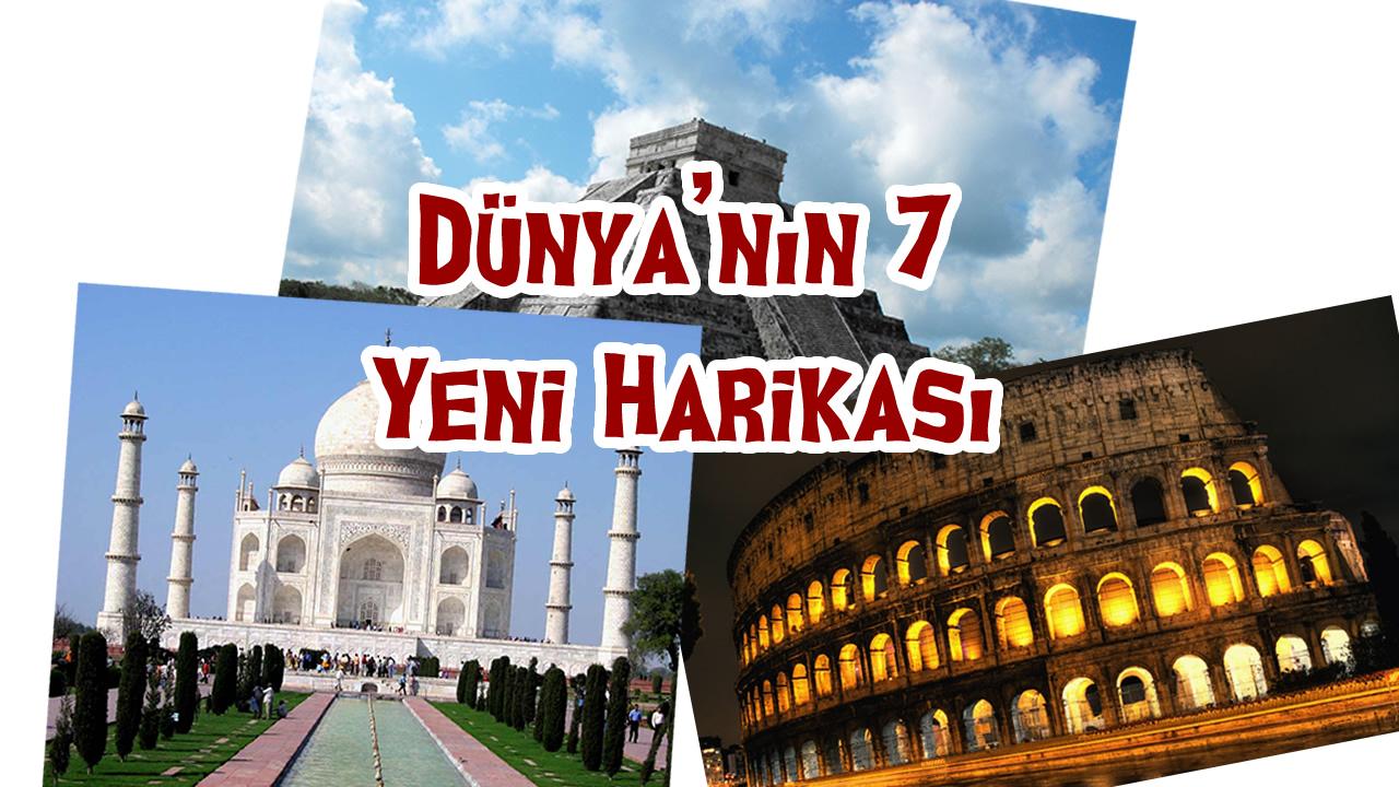 Dünyanın 7 Yeni Harikası Ve Hakkında Bilgi
