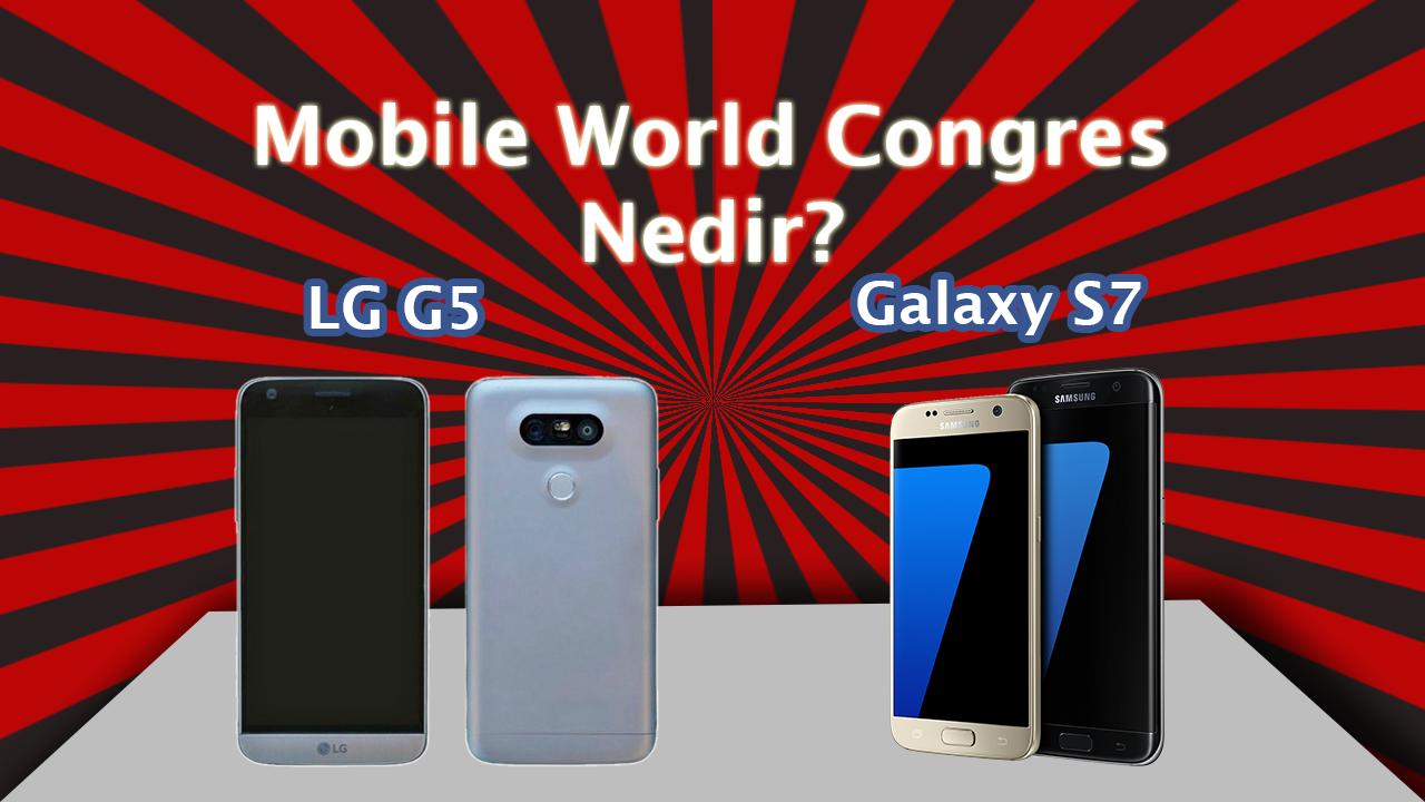 Mobile World Congres (MWC) Nedir? Hakkında Bilgi