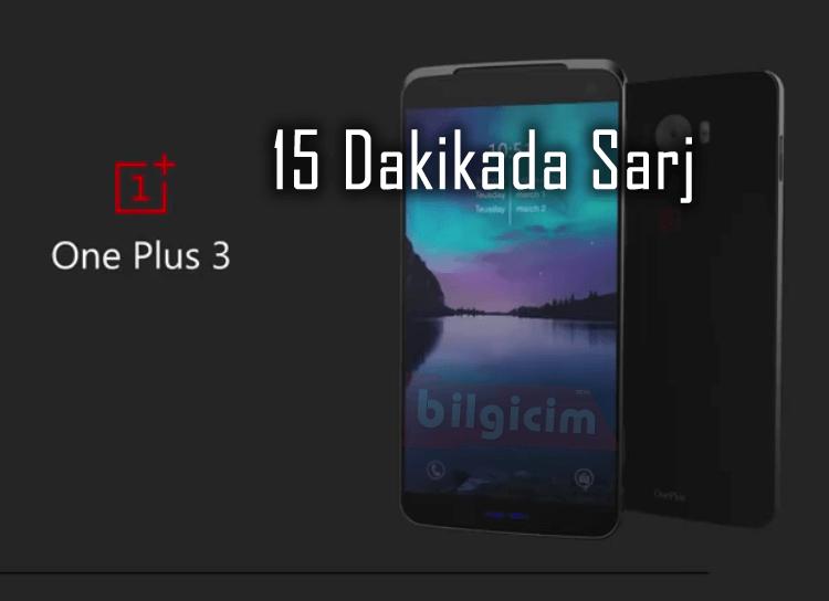 OnePlus 3 İnanılmaz Bir Hızlı Şarj Süresiyle Piyasaya Giriş Yapacak !