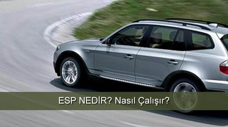 ESP Nedir? ESP Çalışma Mantığı