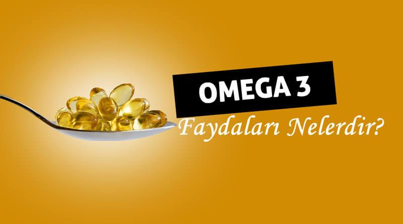 Omega 3 Neye İyi Gelir? Faydaları Nelerdir?