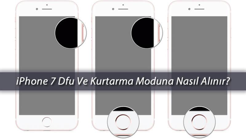 iPhone 7 Dfu Ve Kurtarma Moduna Nasıl Alınır?